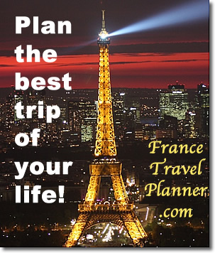 Plan the best trip of your life! FranceTravelPlanner.com