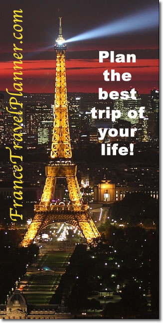 Plan your trip to France on FranceTravelPlanner.com