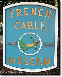 French Cable Station Museum sign, Orleans MA