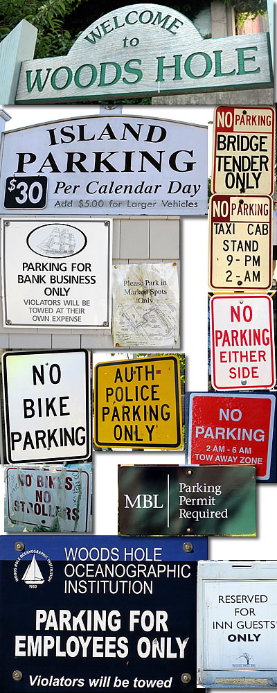 No Parking signs in Woods Hole, Cape Cod, Massachusetts